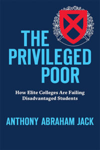 The Privileged Poor by Anthony Abraham Jack
